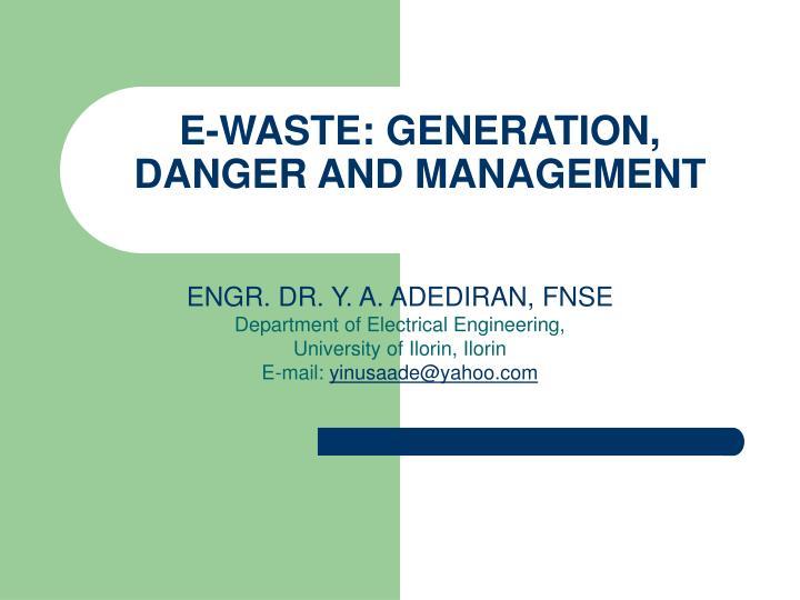 e waste generation danger and management n.