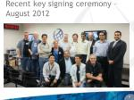 recent key signing ceremony august 2012