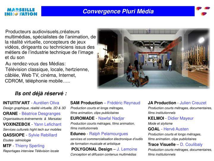 Convergence Pluri Média