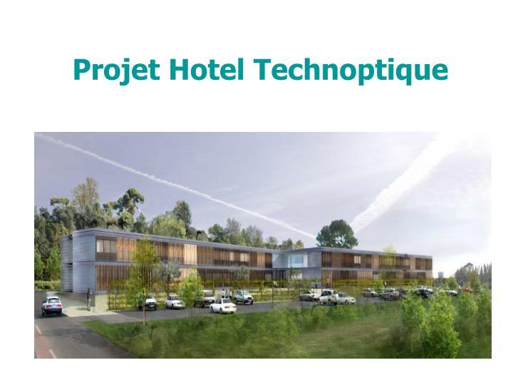 Projet Hotel Technoptique