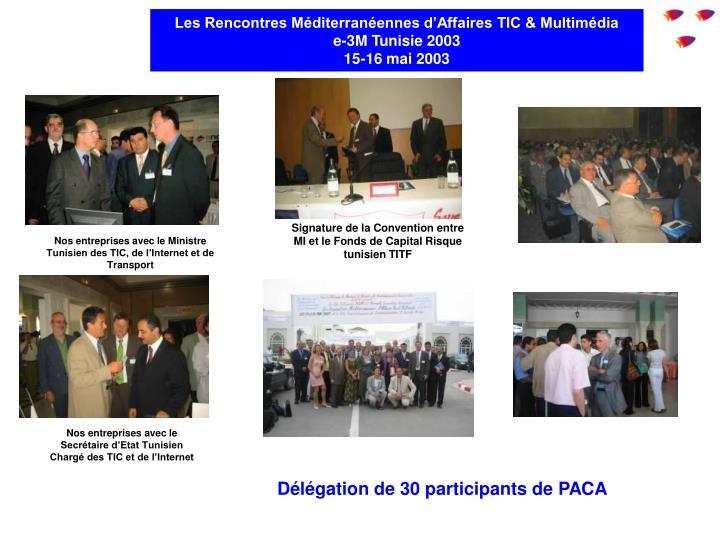 Les Rencontres Méditerranéennes d'Affaires TIC & Multimédia