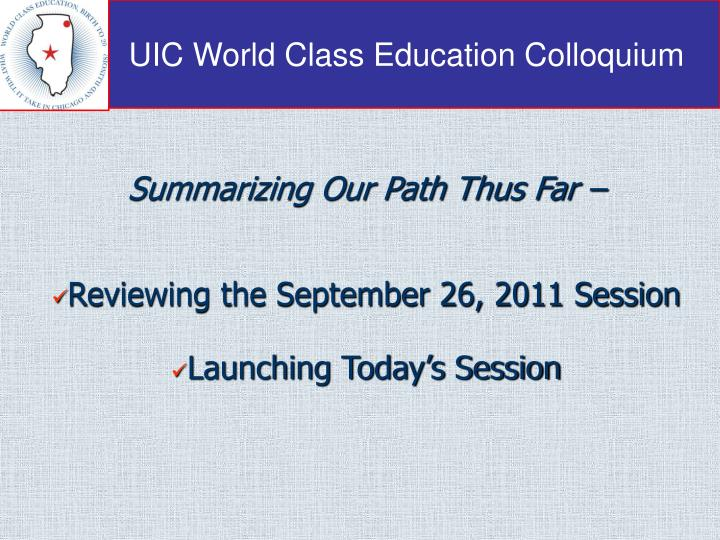 summarizing our path thus far reviewing the september 26 2011 session launching today s session n.