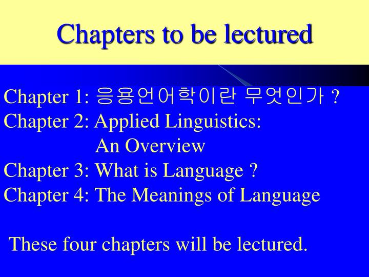 chapters to be lectured n.