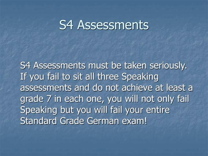 S4 Assessments