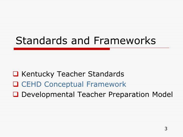 Standards and frameworks