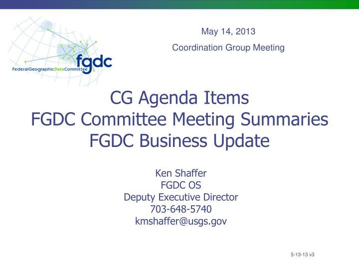 cg agenda items fgdc committee meeting summaries fgdc business update n.