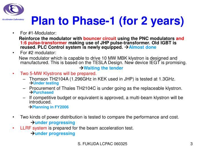 Plan to phase 1 for 2 years
