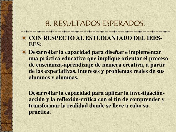8. RESULTADOS ESPERADOS.