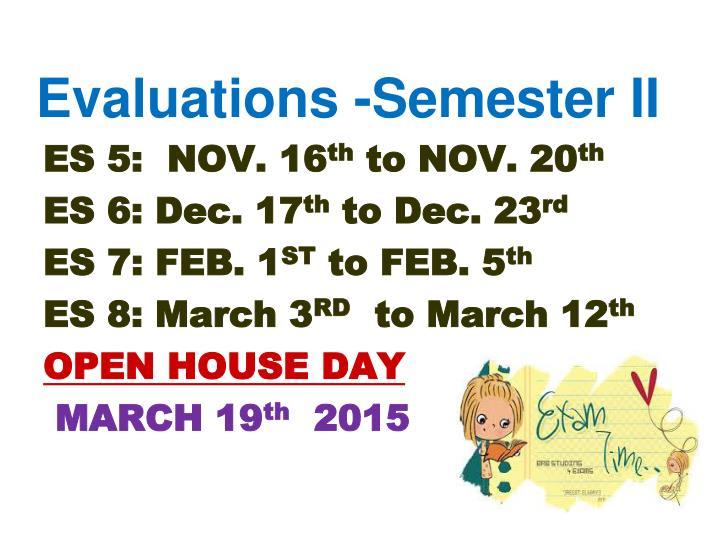 Evaluations -Semester II
