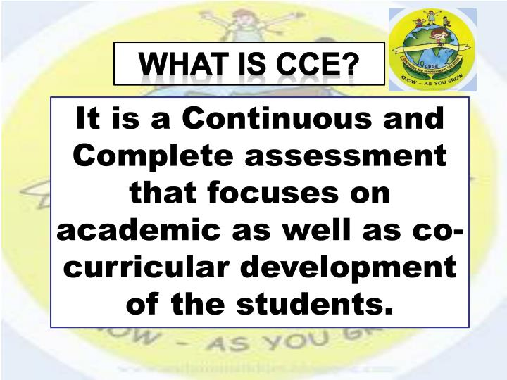 WHAT IS CCE?