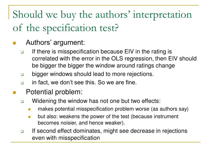 Should we buy the authors' interpretation of the specification test?