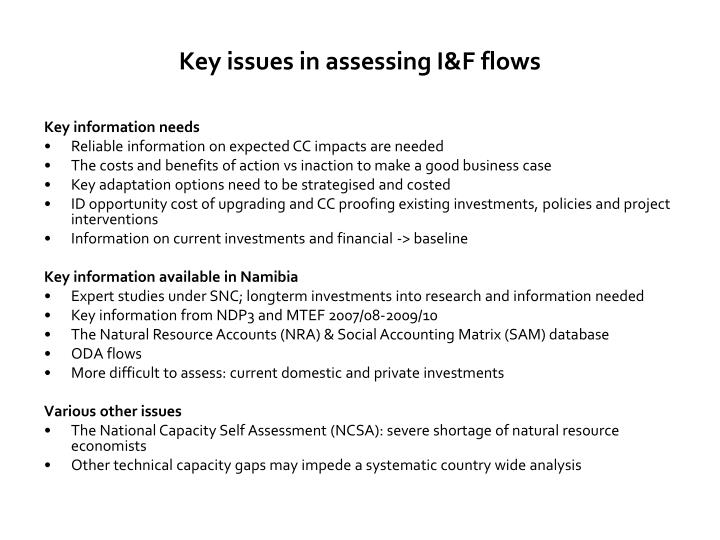 Key issues in assessing I&F flows