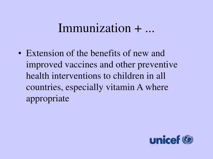 Immunization + ...