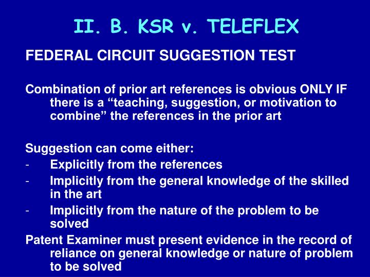 II. B. KSR v. TELEFLEX