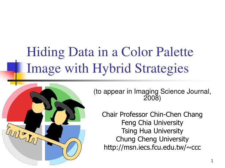 Hiding data in a color palette image with hybrid strategies