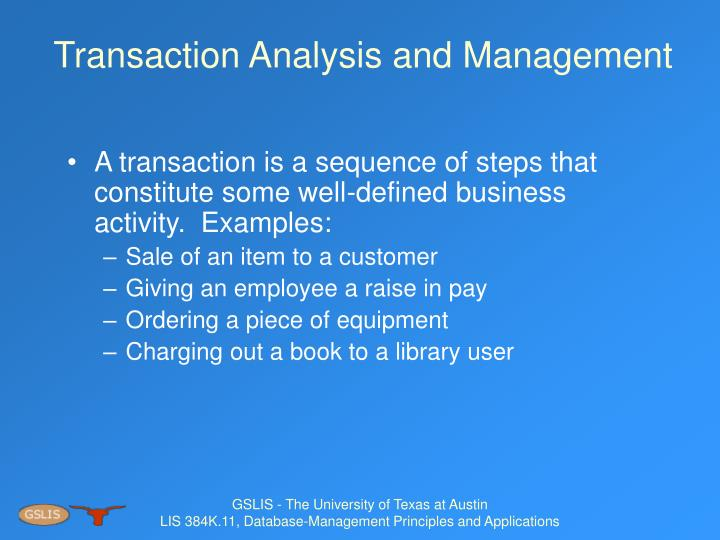 Transaction Analysis and Management