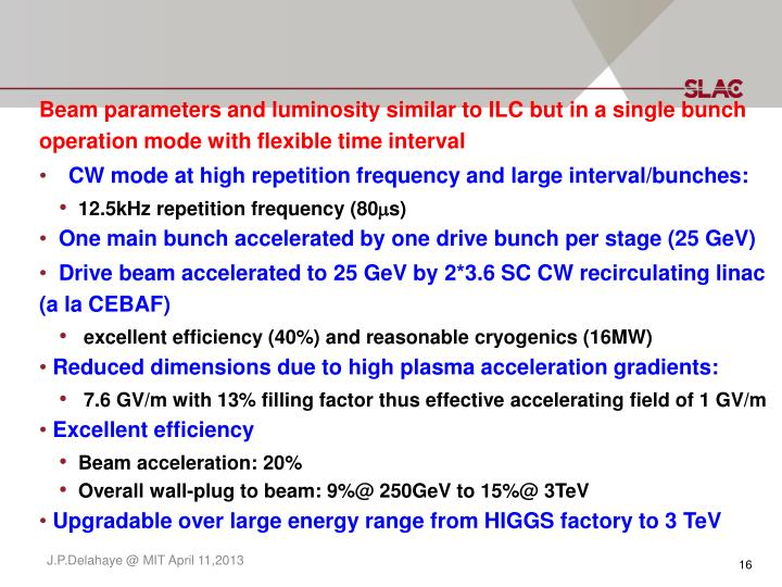 Beam parameters and luminosity similar to ILC but in a single bunch operation mode with flexible time interval