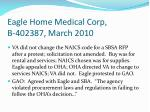 eagle home medical corp b 402387 march 2010