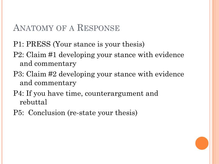 Anatomy of a response