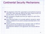 continental security mechanisms