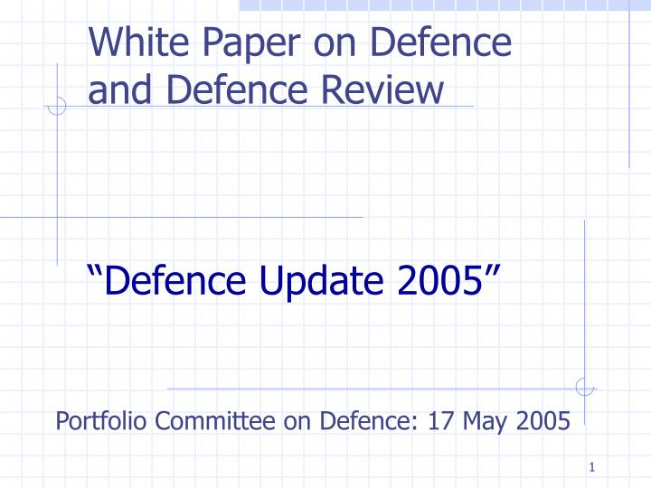 white paper on defence and defence review defence update 2005 n.