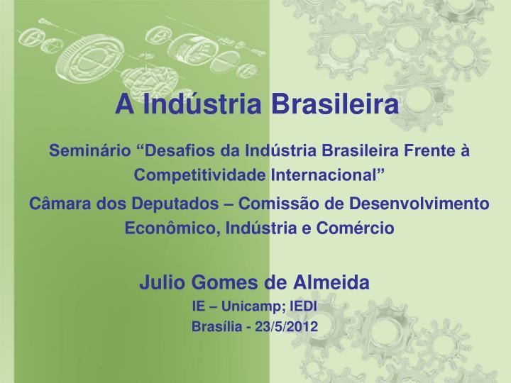 A ind stria brasileira