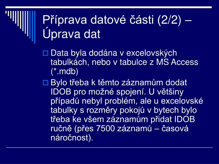 Příprava datové části (2/2) – Úprava dat