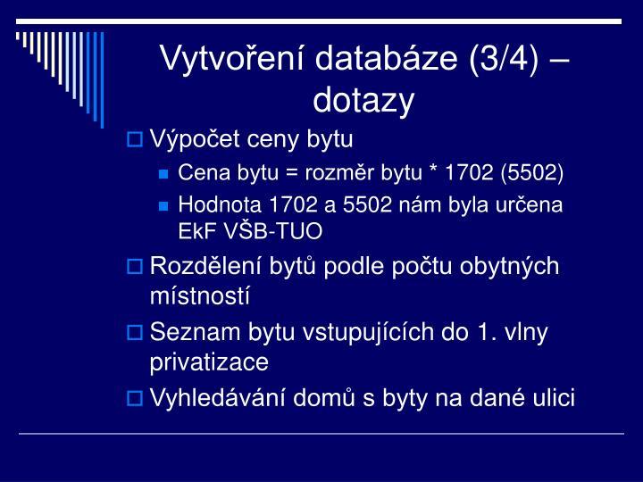 Vytvoření databáze (3/4) – dotazy