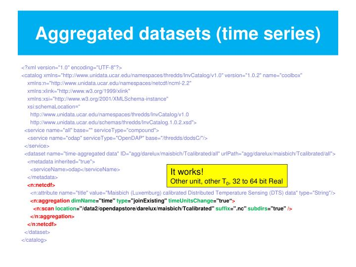 Aggregated datasets (time series)