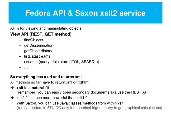 Fedora API & Saxon xslt2 service