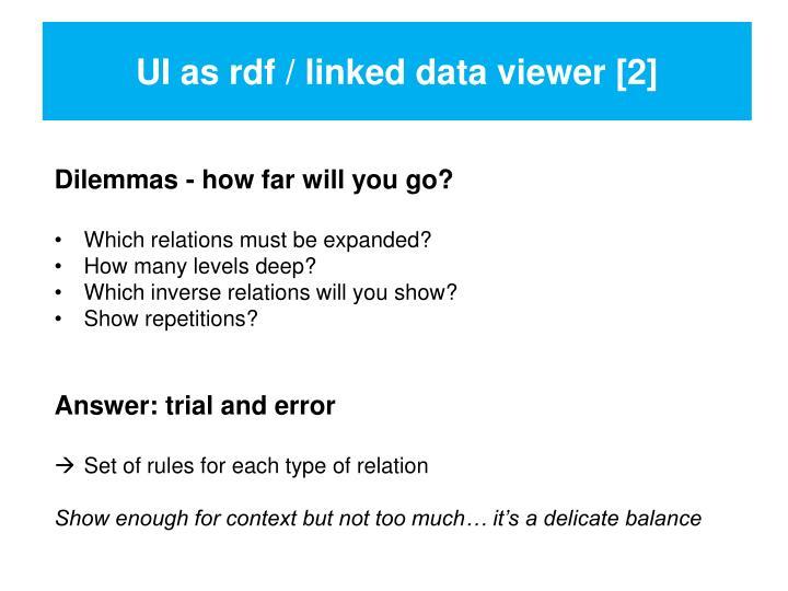 UI as rdf / linked data viewer [2]