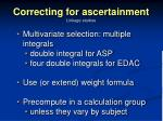 correcting for ascertainment1