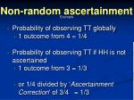 non random ascertainment