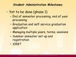 student administration milestones2