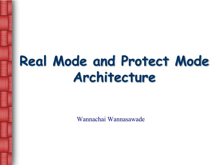 real mode and protect mode architecture n.