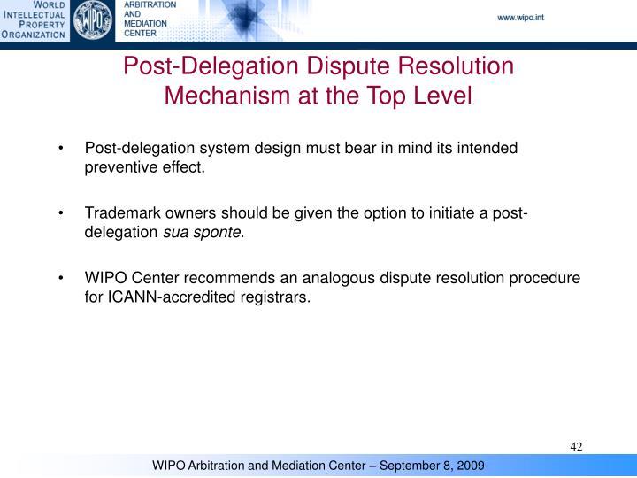 Post-Delegation Dispute Resolution