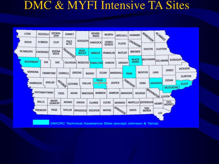 DMC & MYFI Intensive TA Sites