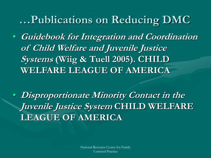 …Publications on Reducing DMC