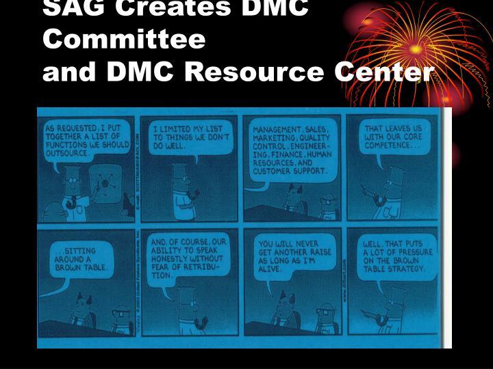 SAG Creates DMC Committee