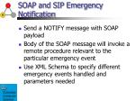 soap and sip emergency notification