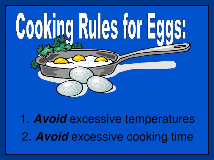Cooking Rules for Eggs: