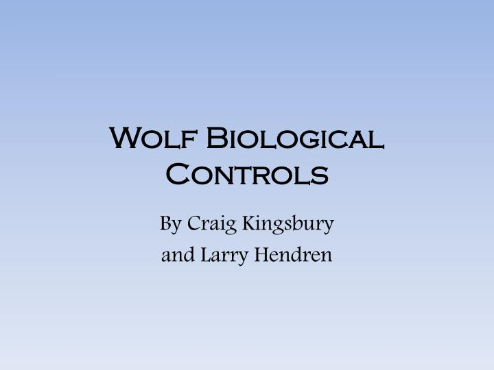 wolf biological controls n.