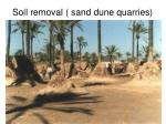 soil removal sand dune quarries