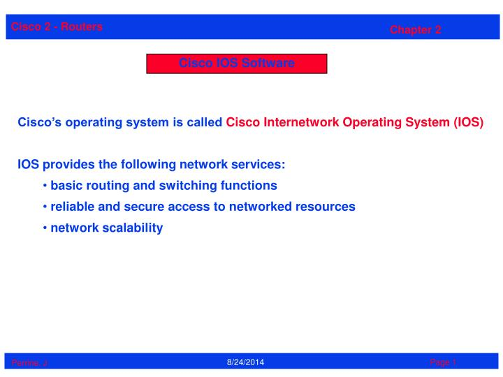PPT - Cisco IOS Software PowerPoint Presentation - ID:3504276