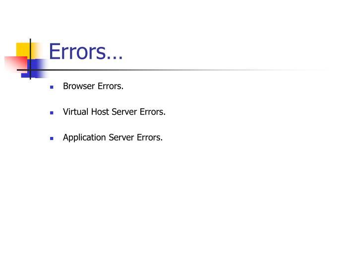 Errors…