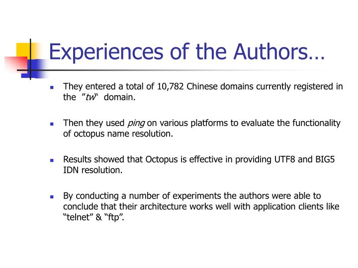 Experiences of the Authors…
