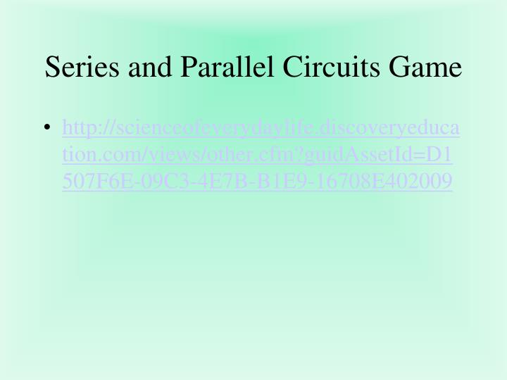 Series and Parallel Circuits Game