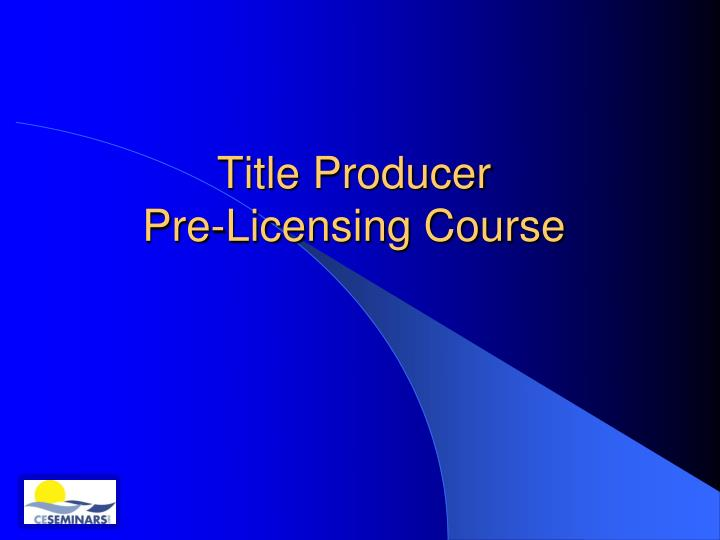 title producer pre licensing course n.