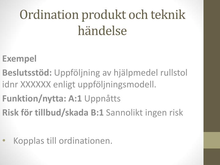 Ordination produkt och teknik