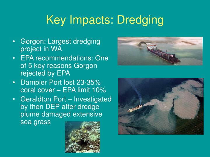 Key Impacts: Dredging